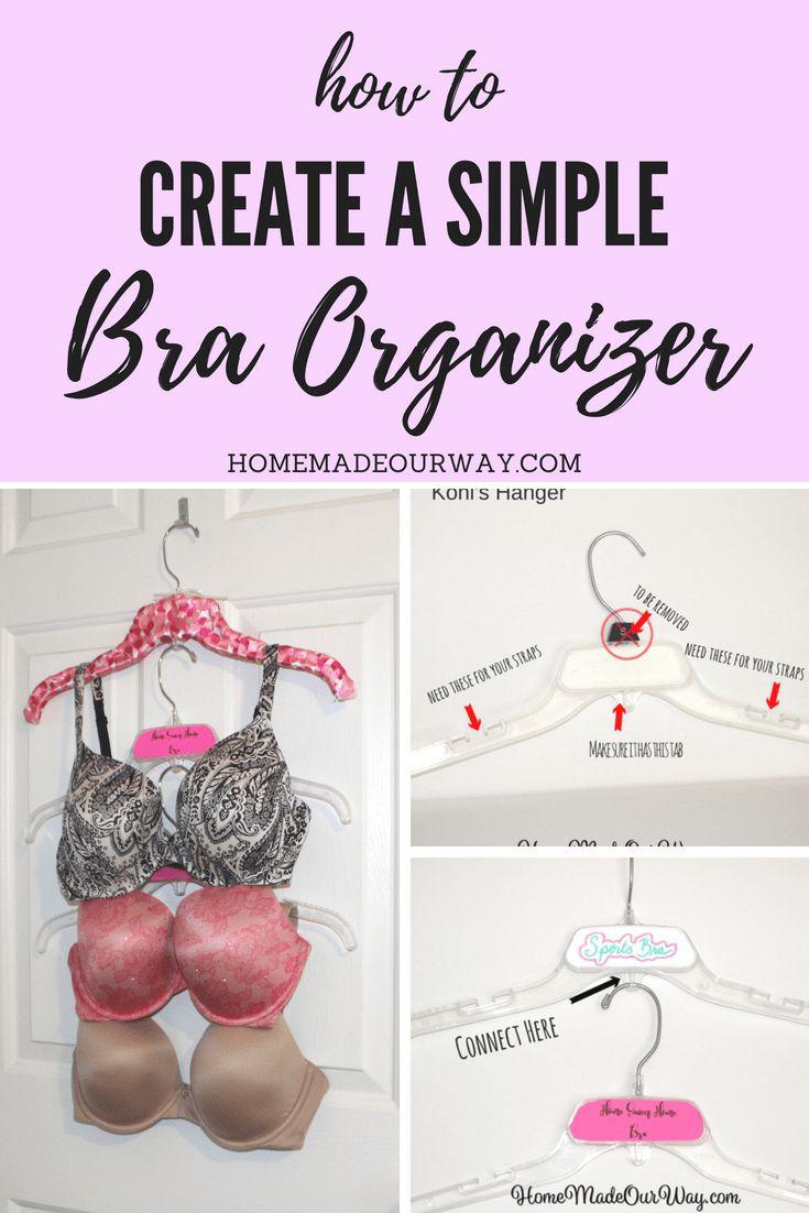 How To Create A Simple And Pretty Bra Organizer Bra Organization Pretty Bras Bra