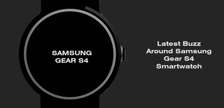 Samsung Gear S4: Release Date, Price, Patent, Design and other Specifications