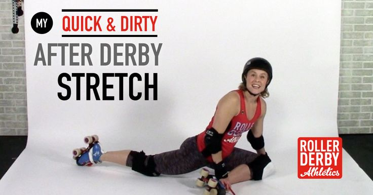 Flexibility training helps make you a better athlete. This Quick and Dirty Post-Derby Stretch means no excuses for not stretching after roller derby!