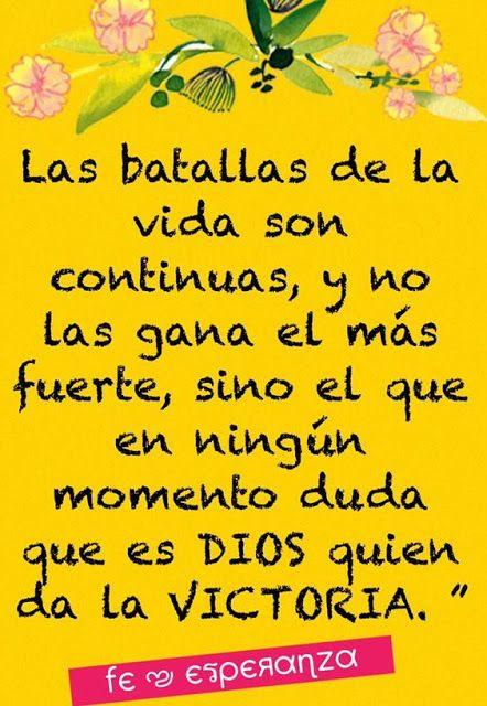 α JESUS NUESTRO SALVADOR Ω: Las batallas de la vida son continuas, y no las ga...