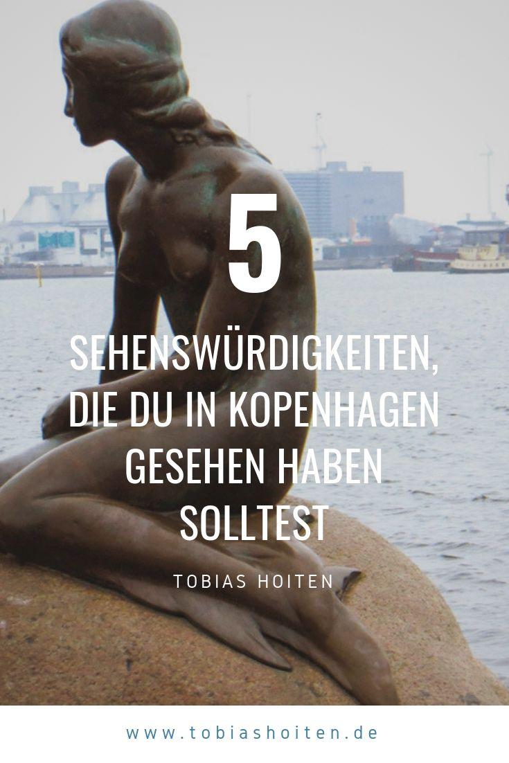 5 Sehenswürdigkeiten, die Du in Kopenhagen gesehen haben musst