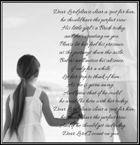 Daddy's Little Girl poem, to remember Dad in heaven on the wedding day.