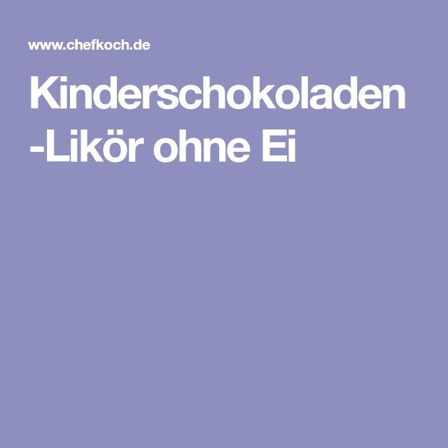 Kinderschokoladen-Likör ohne Ei