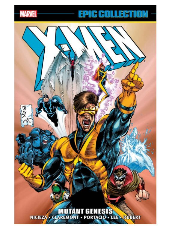 X Men Epic Collection Mutant Genesis Marvel Marvel Epic Collection X Men