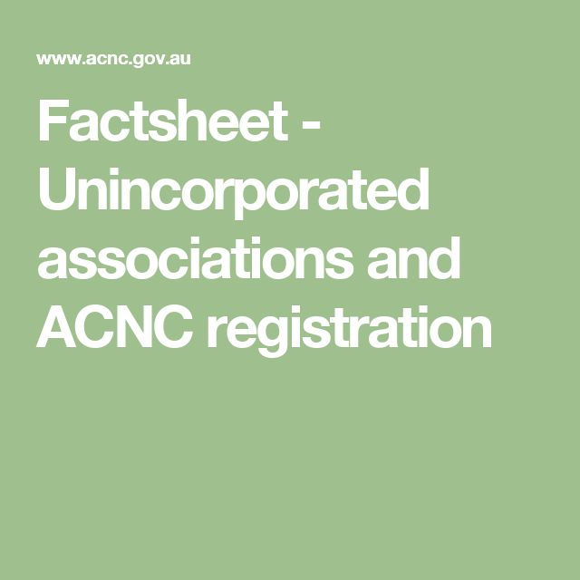 Factsheet - Unincorporated associations and ACNC registration