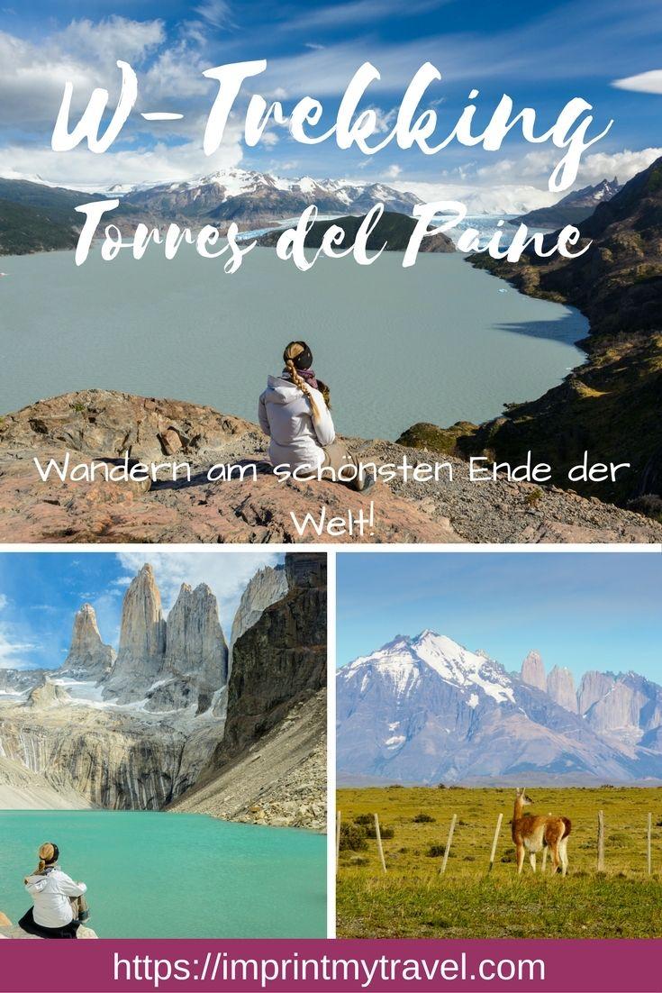 Südamerika Reisetipp: W-Trekking Wandern im Torres del Paine Nationalpark in Chile, Patagonien. Das Highlight jeder Patagonien Reise!