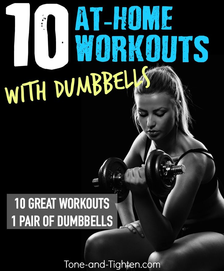 10 of the best at-home workouts with dumbbells! Tone-and-Tighten.com