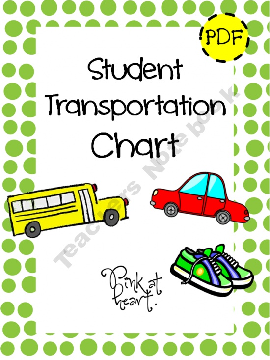 Student Transportation Chart product from Pink-at-heart on TeachersNotebook.com