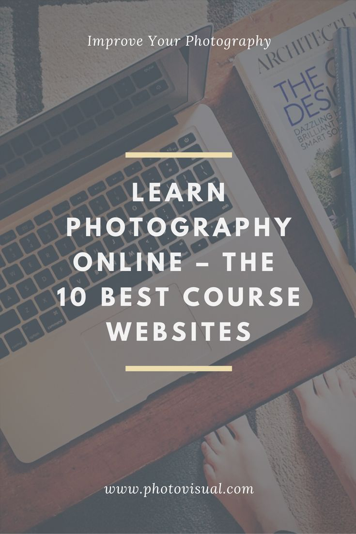 Learn Photography Online – The 10 Best Photography Course Websites  Whatever Your Skill Level, Improve Your Photography In Your Own Time With An Online Course...