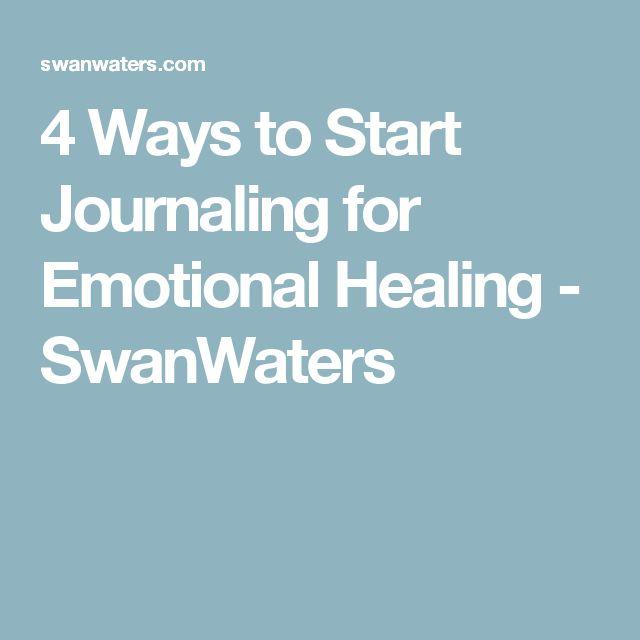 4 Ways to Start Journaling for Emotional Healing - SwanWaters