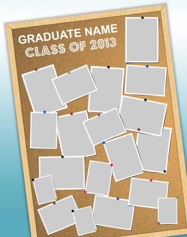 "Corkboard Poster Template. Use our FREE software to create a poster for your graduating senior. Many design templates available, or design your own. Posters are 23"" x 29"". Mount and laminate options available. Go to www.focusinpix.com for more information."
