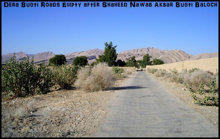 Dera Bugti Roads Empty after Shaheed Nawab Akbar Bugti Baloch