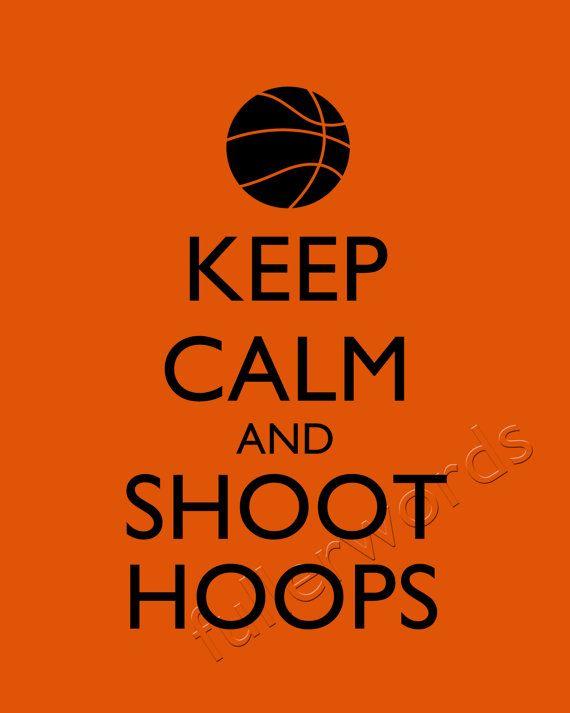 Keep Calm and Shoot Hoops  basketball digital by fullerwords, $5.00