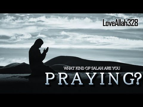 ▶ What Kind Of Salah Are You Praying? - Nouman Ali Khan [HD] - YouTube