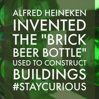 "Alfred Heineken invented the ""Brick Beer Bottle"" used to construct buildings — Curionic  #staycurious #facts #fact"