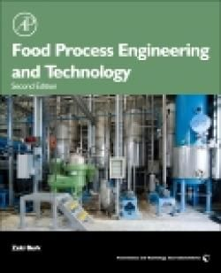 Food Process Engineering and Technology / by Berk, Zeki