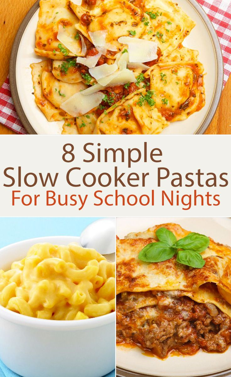 8 Simple Slow Cooker Pastas For Busy School Nights