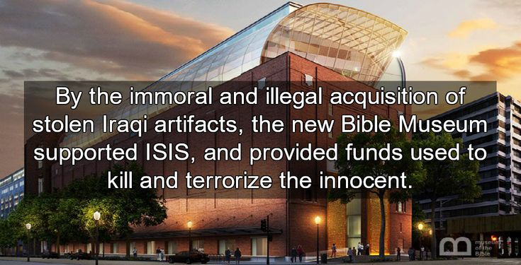 Soaked in the blood of terrorist victims, Hobby Lobby's new $500 million Bible Museum is now open in the nation's capitol.