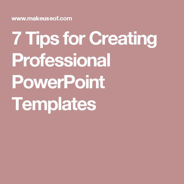 7 Tips for Creating Professional PowerPoint Templates