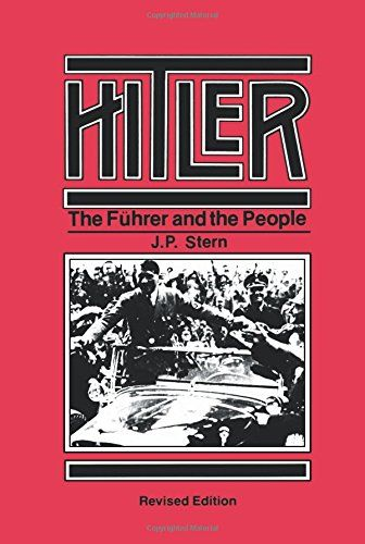 Hitler: The Führer and the People by J. P. Stern https://www.amazon.com/dp/0520029526/ref=cm_sw_r_pi_dp_x_Zyi-zb0JM1MGZ
