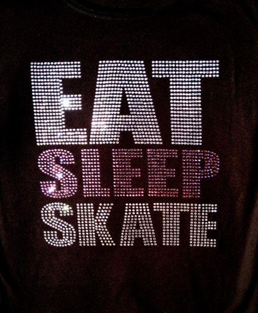 Eat Sleep Skate Ice Skating figure skating Rhinestone by BlingNInk, $28.00