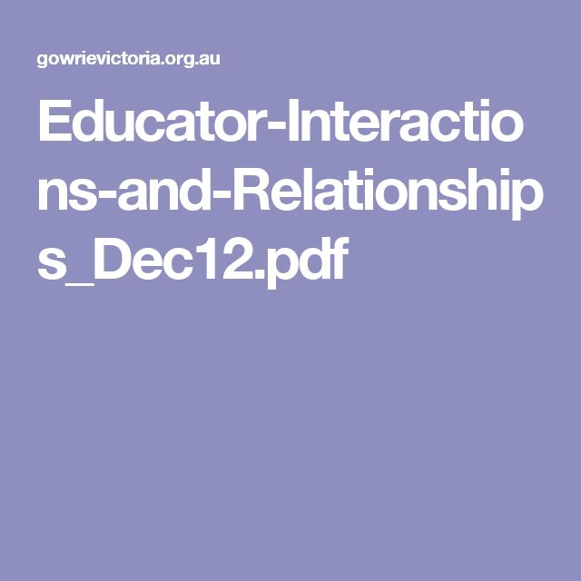 Educator-Interactions-and-Relationships_Dec12.pdf