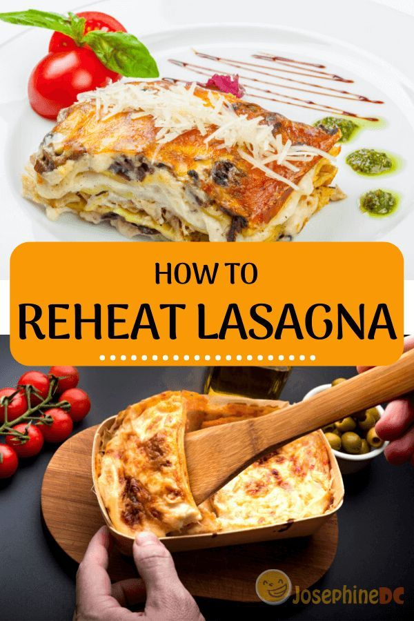 How To Reheat Lasagna In 3 Simple Ways How To Reheat Lasagna Food Lasagna