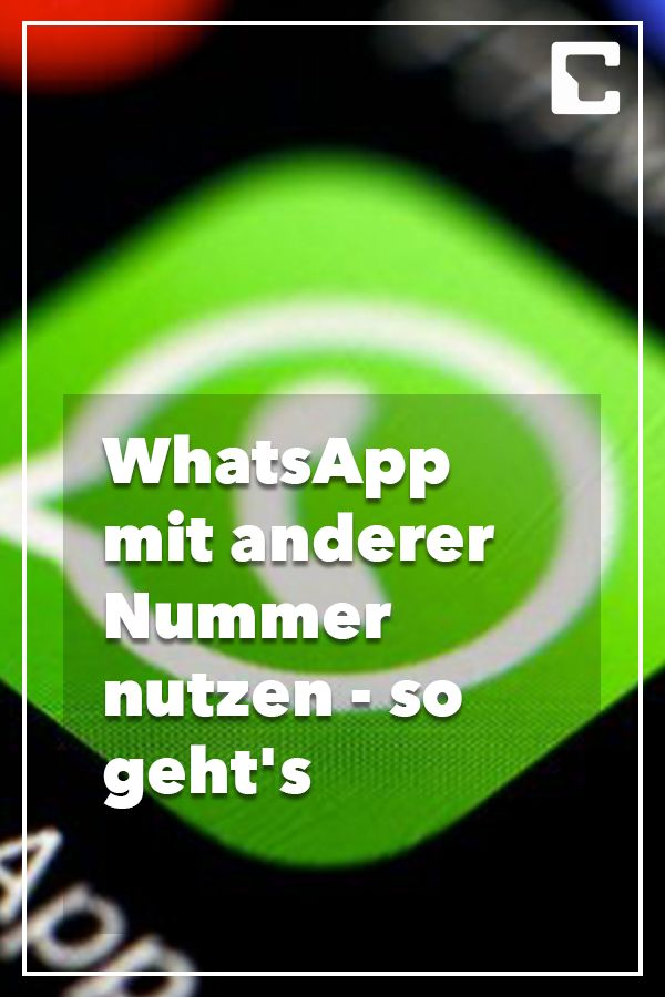 WhatsApp mit anderer Nummer nutzen – so geht's
