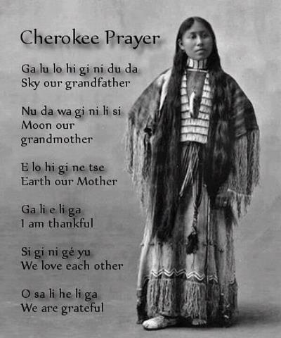 Cherokee prayer...