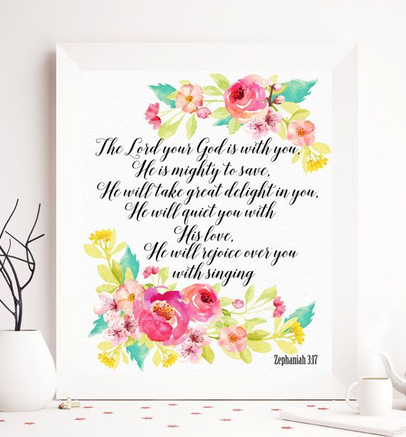 The Lord Your God Is With You He Is Mighty To Save He