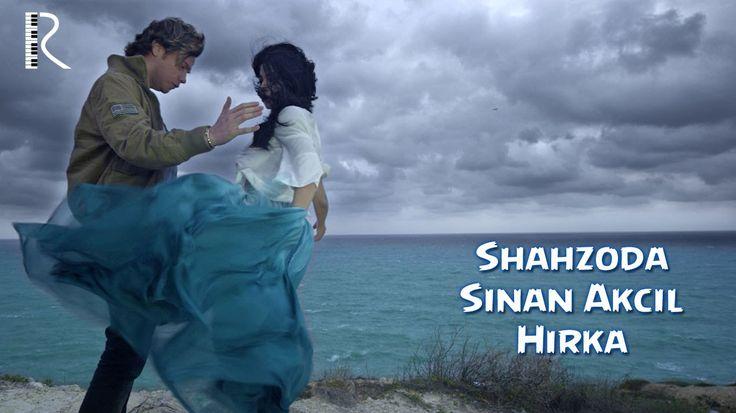 Шахзода | Shahzoda feat  Sinan Akçıl - Hırka (Official video)