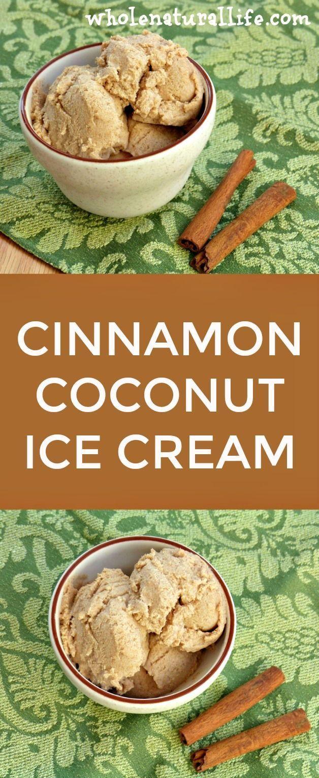 Coconut ice cream   Dairy-free ice cream   Paleo ice cream   Cinnamon ice cream