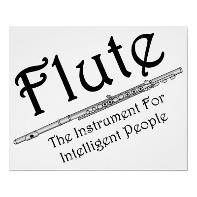Intelligent Flute Posters....not that that always means anything!