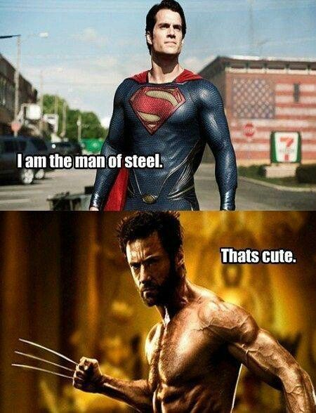 Resultado de imagen de superman man of steel wolverine that's cute meme