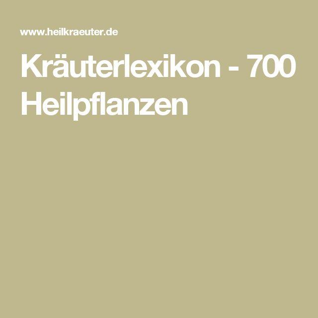 Kräuterlexikon - 700 Heilpflanzen