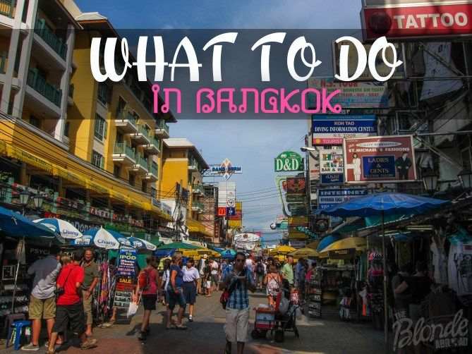 What to Do in Bangkok - The Blonde Abroad