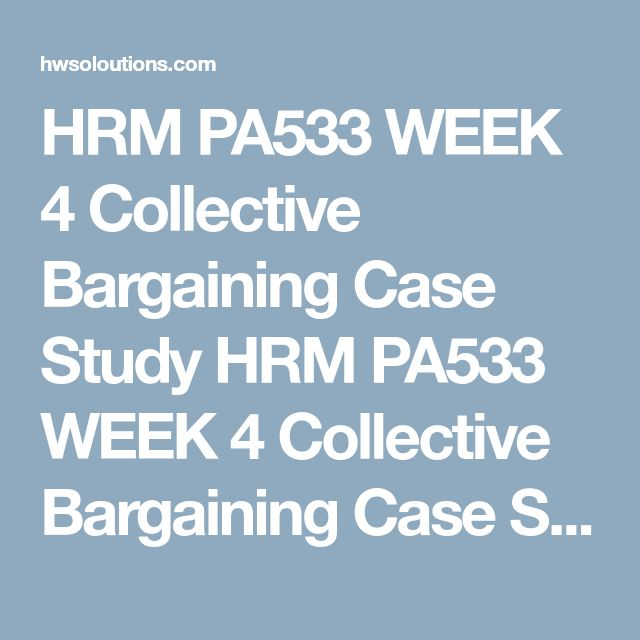 HRM PA533 WEEK 4 Collective Bargaining Case Study HRM PA533 WEEK 4 Collective Bargaining Case Study HRM PA533 WEEK 4 Collective Bargaining Case Study Resource:Case Study: Good Management or Bargaining in Bad Faith? in Ch. 14 ofPublic Personnel Management  Writea 1,400- to 1,750-word paper in which you address the following:  What was the relationship like between city management and the unions? Were there any problems with this relationship? Did this relationship differ from normal…