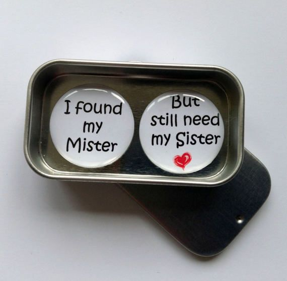 I Found My Mister But Still Need My Sister Magnet Gift Set