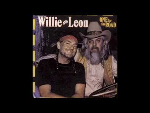 Willie and Leon - The Wild Side Of Life