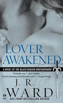 J.R. Ward | Black Dagger Brotherhood Series | Lover Awakened