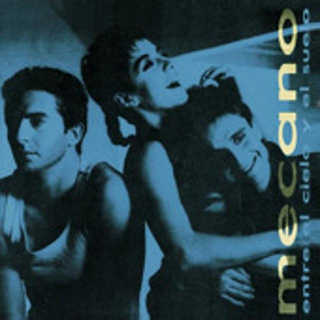 Mecano - Album Entre El Cielo Y El Suelo 1986