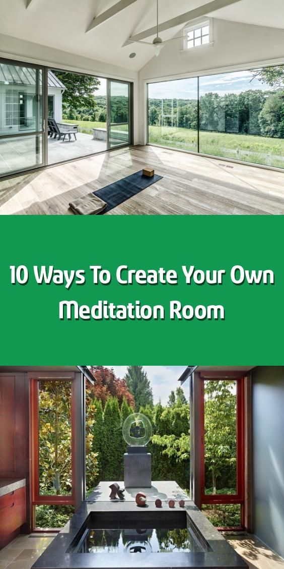 Design Your Own Room: 10 Ways To Create Your Own Meditation Room In 2020