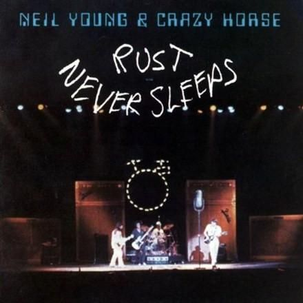 Neil Young & Crazy Horse - Rust Never Sleeps Vinyl LP August 18 2017 Pre-order