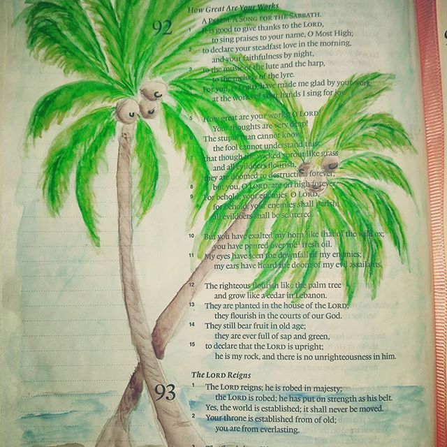 The righteous florish like the palm tree and grow like a cedar Lebanon. Psalm 92:12 #bibleart #biblejournaling #psalm #psalm92 #worship #biblestudy #faithinheart #blessed #palmtrees