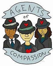 Secret Agents of Compassion game - 8 week online kindness activity - part of Kind Living. Mike McIntyre's Book- The Kindness of Strangers - reading assignments, kindness action suggestions, inspriation and reflection http://secretagentofcompassion.org/  Join the International Kindness Team (IKT) and prepare to make the world a better place, one act of kindness at a time. avatars: http://secretagentofcompassion.org/avatars/