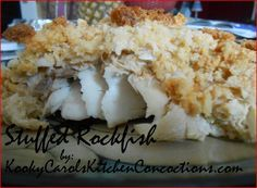 Chesapeake Bay Stuffed Rockfish! Now we're talkin'! Right in our backyard!!!