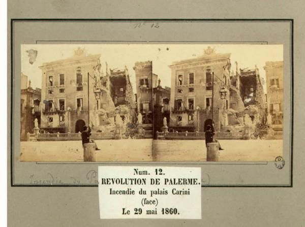Spedizione dei Mille - Rivoluzione di Palermo - Palazzo Carini - Facciata - Rovine causate dall'incendio