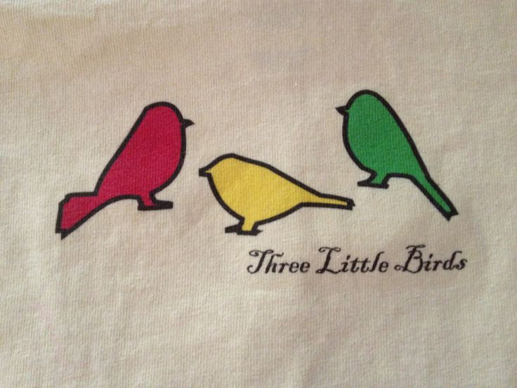 Three Little Birds tattoo- ok, so not really a tattoo, but this is how they will look on mine :)