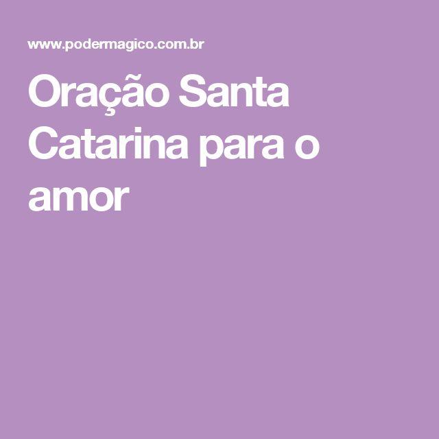Oração Santa Catarina para o amor