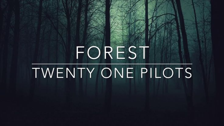 Pilot Quotes Wallpapers Quot Forest Quot By Twenty One Pilots From Regional At Best